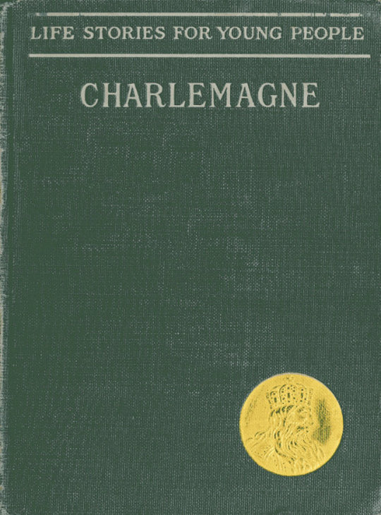 Charlemagne Life Stories for Young People
