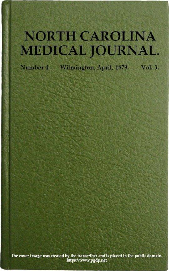 North Carolina Medical Journal. Vol. 3. No. 4