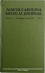 North Carolina Medical Journal. Vol. 3. No. 4