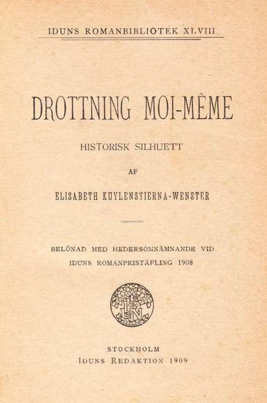 Drottning Moi-Même: Historisk silhuett