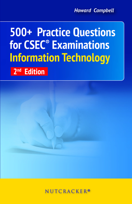 500+ Practice Questions for CSEC Information Technology 2nd Edition