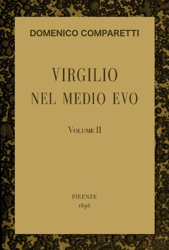 Virgilio nel Medio Evo, vol. II