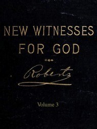 New Witnesses for God (Volume 3 of 3)