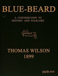 Blue-beard A Contribution to History and Folk-lore