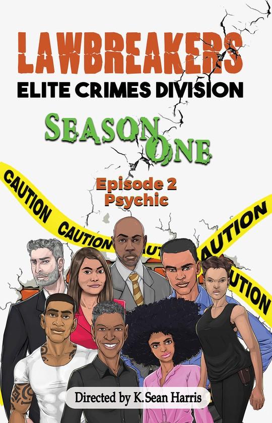 Lawbreakers Elite Crimes Division Season One Episode 2
