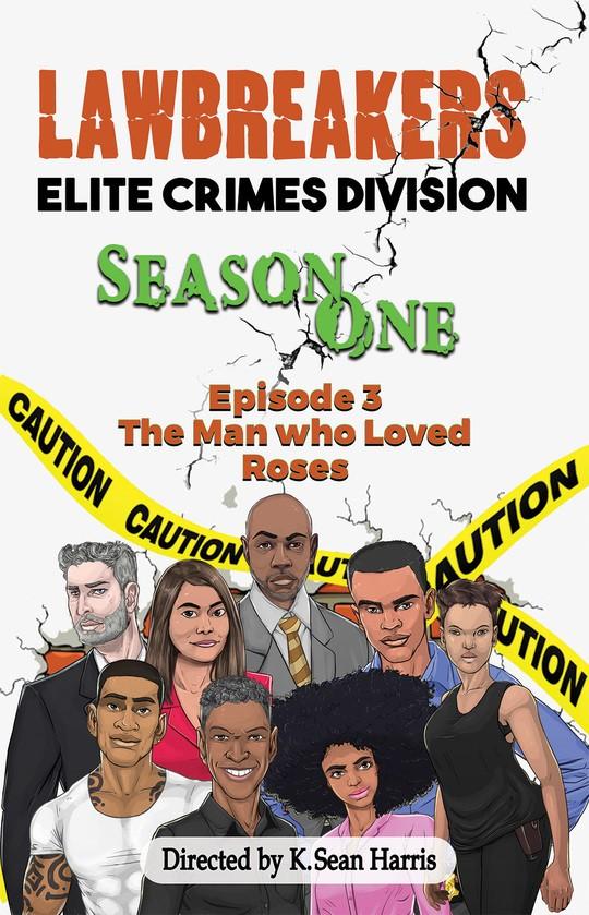Lawbreakers Elite Crimes Division Season One Episode 3