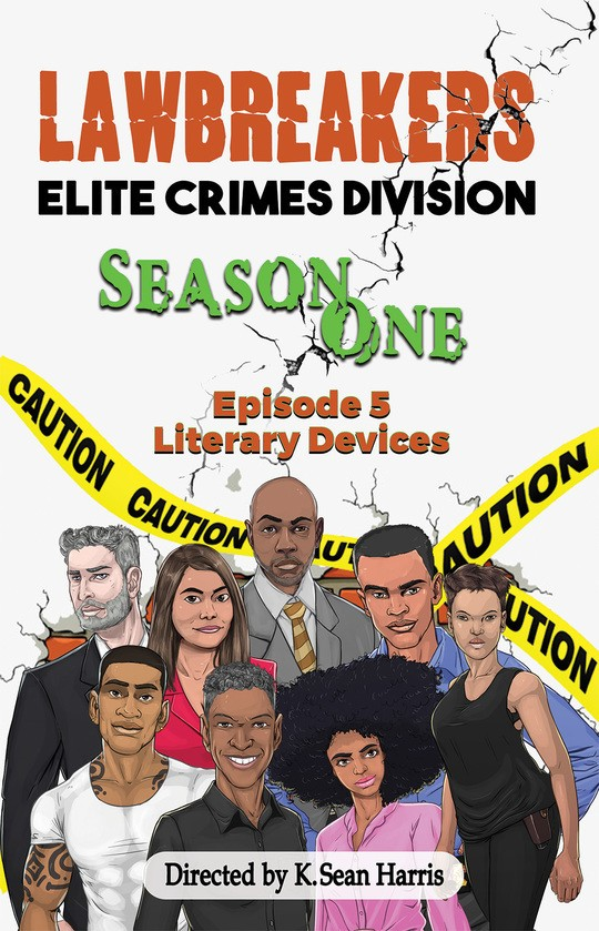 Lawbreakers Elite Crimes Division Season One Episode 5: Literary Devices