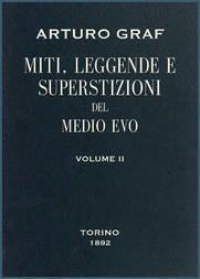 Miti, leggende e superstizioni del Medio Evo, vol. II