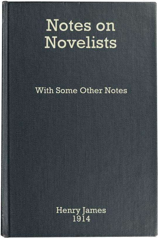 Notes on Novelists With Some Other Notes