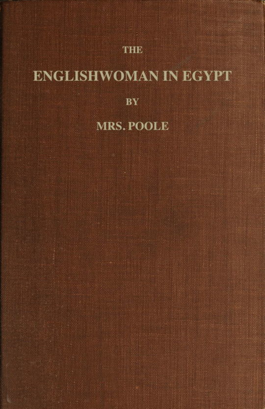 The Englishwoman in Egypt Letters from Cairo