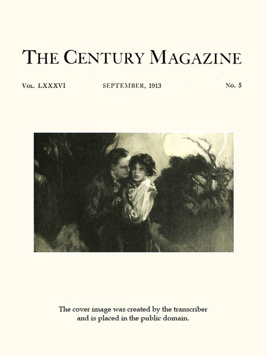 The Century Illustrated Monthly Magazine, September, 1913