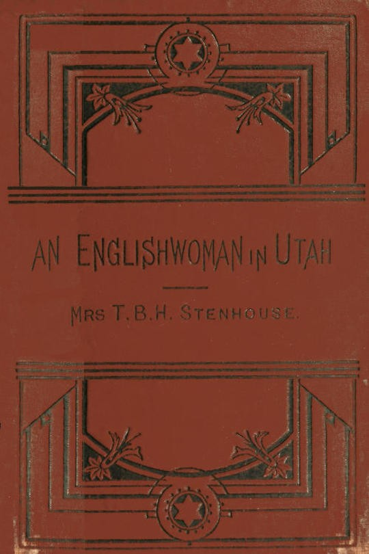 An Englishwoman in Utah The Story of A Life's Experience in Mormonism