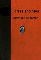 Horses and Men Tales, long and short, from our American life