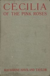 Cecilia of the Pink Roses