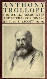 Anthony Trollope; His Work, Associates and Literary Originals