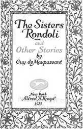 The Sisters Rondoli, And Other Stories
