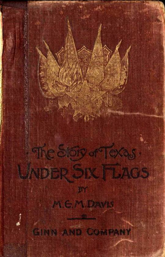 Under Six Flags: The Story of Texas