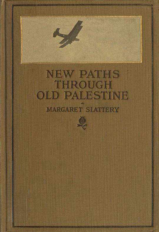 New Paths through Old Palestine