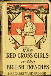 The Red Cross Girls in the British Trenches