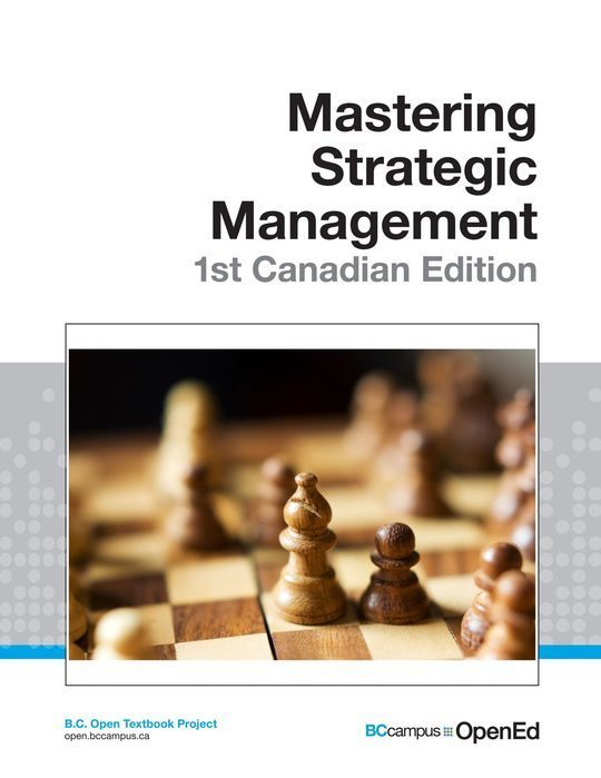 Mastering Strategic Management- 1st Canadian Edition