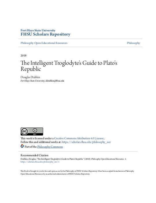 The Intelligent Troglodyteâ•Žs Guide to Platoâ•Žs Republic