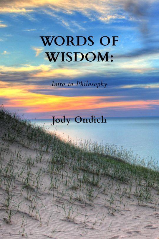 Words of Wisdom: Intro to Philosophy