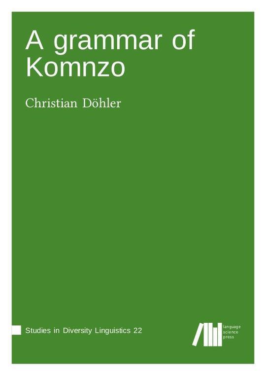 A grammar of Komnzo