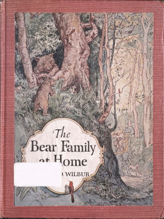 The Bear Family at Home, and How the Circus Came to Visit Them