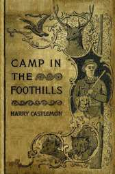 The Camp in the Foot-Hills or Oscar on Horseback