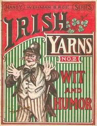 Irish Yarns Wit and Humor No 2