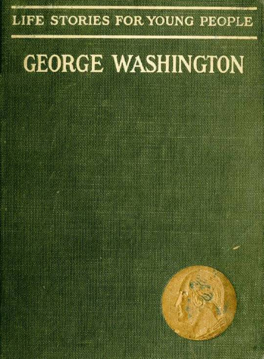 George Washington Life Stories for Young People