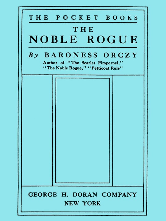 The Noble Rogue
