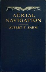 AÃ«rial Navigation A Popular Treatise on the Growth of Air Craft and on AÃ«ronautical Meteorology