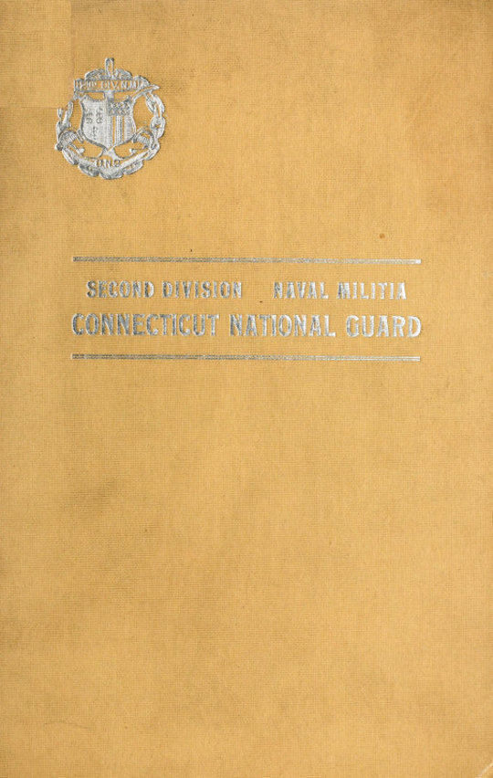 A History of the Second Division Naval Militia Connecticut National Guard