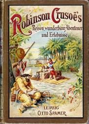Robinson Crusoe's Reisen, wunderbare Abernteuer und Erlebnisse