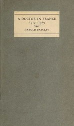 A Doctor in France, 1917-1919: The Diary of Harold Barclay