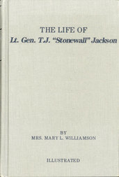 "The Life of Gen. Thos. J. Jackson, ""Stonewall"", For the Young"