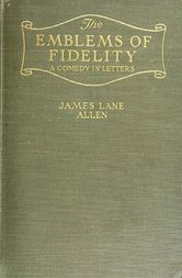 The Emblems of Fidelity A Comedy in Letters