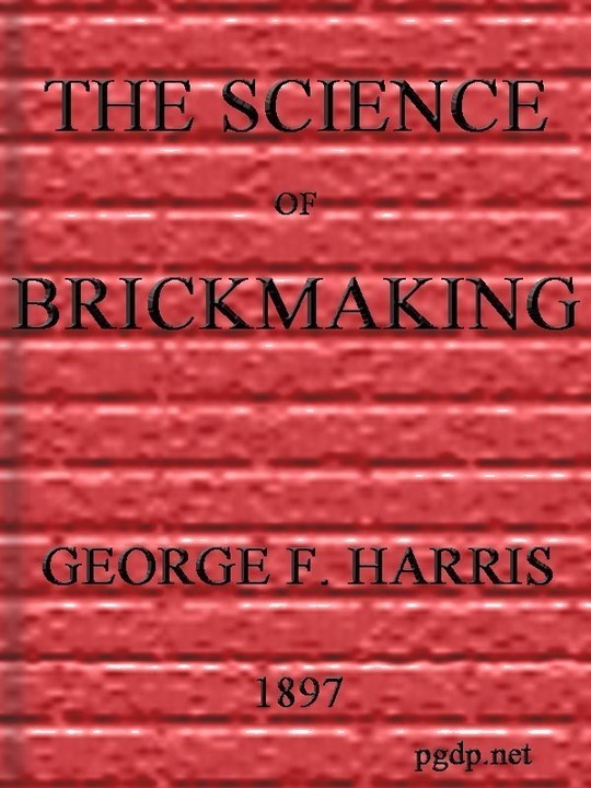 The Science of Brickmaking
