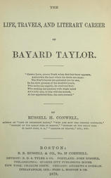 The Life, Travels, and Literary Career of Bayard Taylor