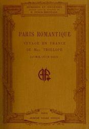 Paris romantique: Voyage en France de Mrs. Trollope (Avril-Juin 1835)