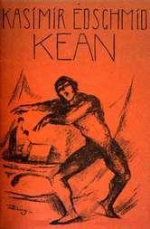 Kean Schauspiel in fünf Akten nach Alexandre Dumas