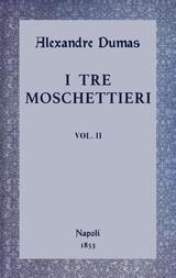 I tre moschettieri, vol. II