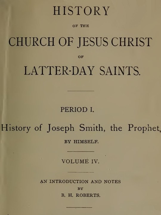 History of the Church of Jesus Christ of Latter-day Saints (Vol. 4)