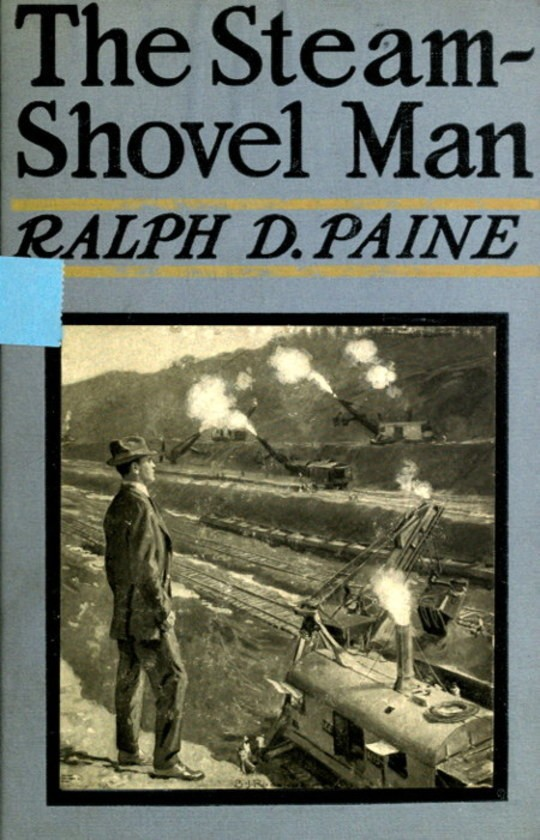The Steam-Shovel Man