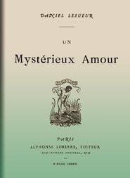 Un mystérieux amour