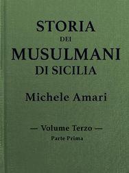 Storia dei musulmani di Sicilia, vol. III, parte I