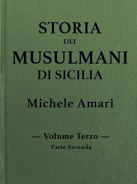Storia dei musulmani di Sicilia, vol. III, parte II