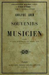 Souvenirs d'un musicien précédés de notes biographiques écrites par lui même