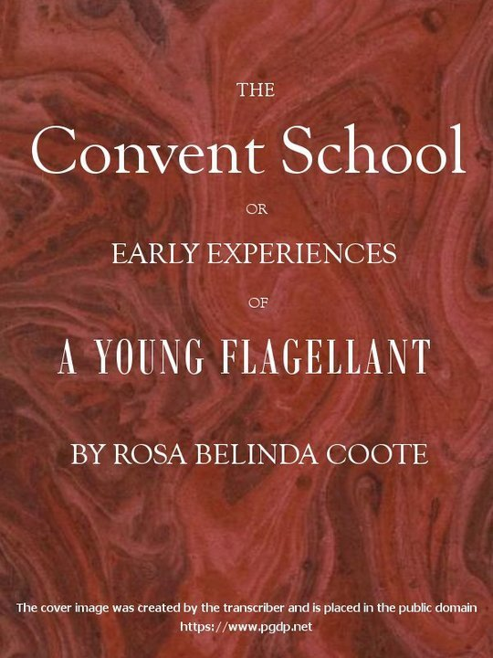 The Convent School Early Experiences of a Young Flagellant